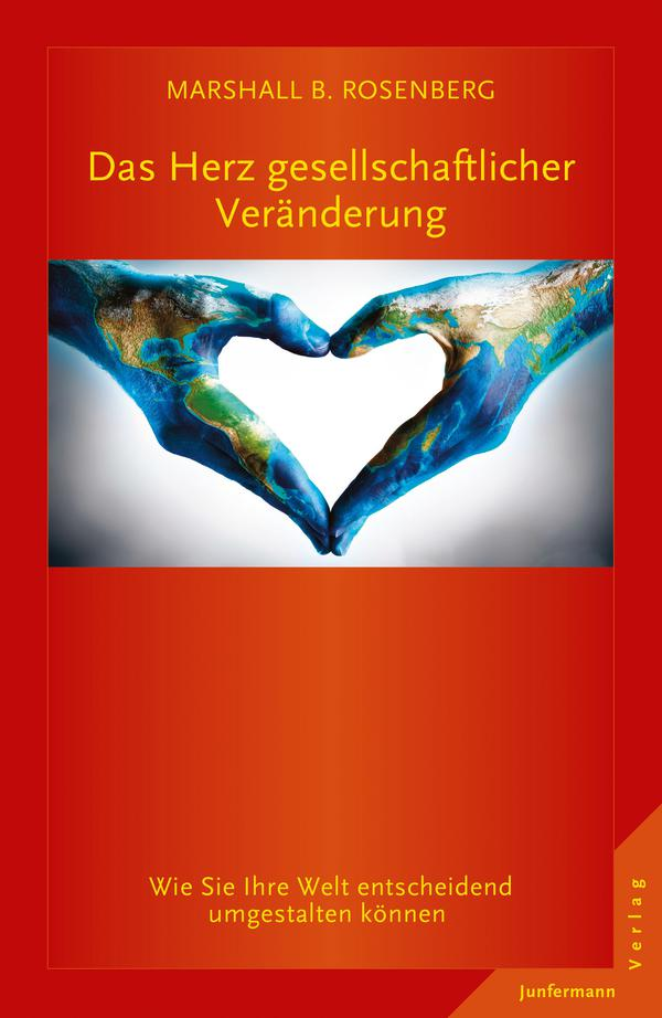 Buchcover Das Herz gesellschaftlicher Veränderung