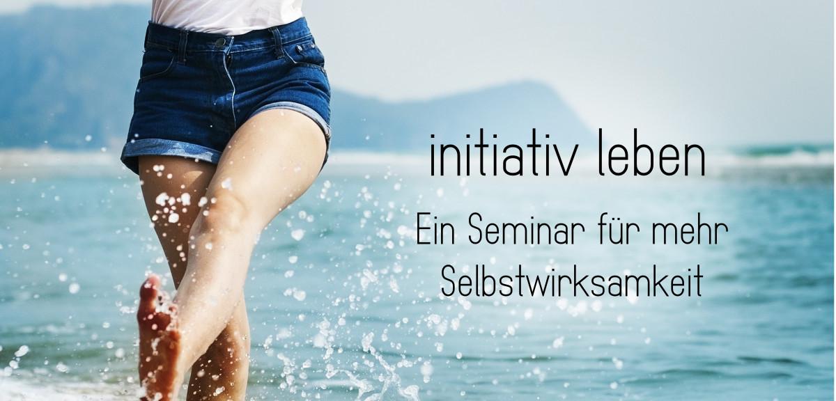 initiativ leben - ein Seminar für mehr Selbstwirksamkeit Banner