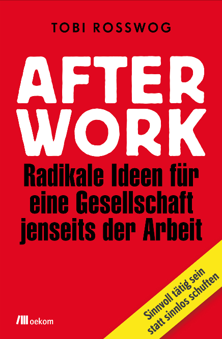 Buchcover: After Work von Tobi Rosswog